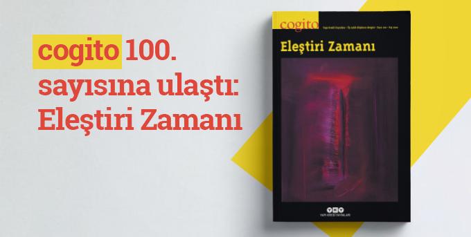 Eleştiri Zamanı - cogito 100