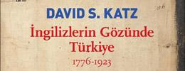 İngilizlerin Gözünde Türkiye 1776-1923