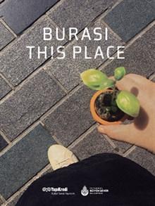 BURASI / THIS PLACE