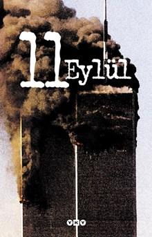 11 Eylül / Bir Saldırının Yankıları