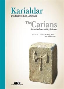 Karialılar - Denizcilerden Kent Kuruculara / The Carians - From Seafarers to City Builders (karton kapak)