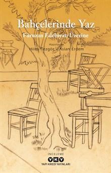 Bahçelerinde Yaz - Füruzan Edebiyatı Üzerine