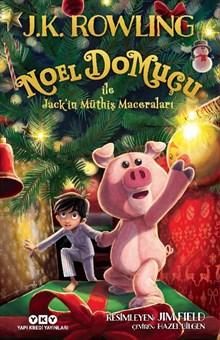 Noel Domuçu ile Jack'in Müthiş Maceraları (Sert Kapak)