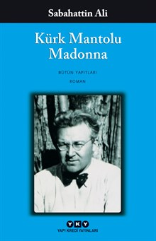 Kürk Mantolu Madonna - Bütün Yapıtları