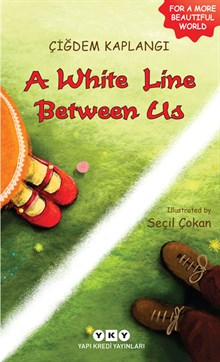 A white Line Between Us