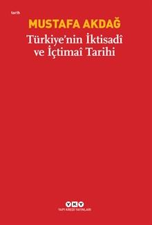 Türkiye'nin İktisadî ve İçtimaî Tarihi