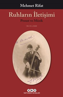 Ruhların İletişimi - Proust ve Müzik