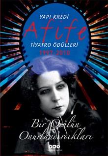 Afife Tiyatro Ödülleri (1997-2010) - Bir Ödülün Onurlandırdıkları