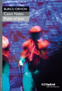 Cazın Nabzı / Pulse of Jazz - Burcu Orhon