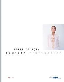 Faniler / Pınar Yolaçan