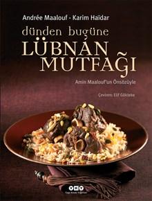 Dünden Bugüne Lübnan Mutfağı