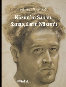 Nâzım'ın Sanatı, Sanatçıların Nâzım'ı - Nâzım 111 yaşında