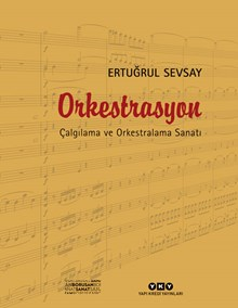 Orkestrasyon - Çalgılama ve Orkestralama Sanatı