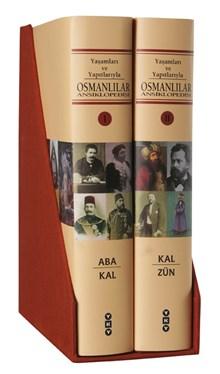 Yaşamları ve Yapıtlarıyla Osmanlılar Ansiklopedisi (2 Cilt)