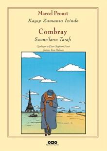 Combray - Swannların Tarafı / Kayıp Zamanın İzinde