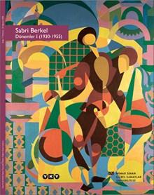 Sabri Berkel Dönemler I (1930 - 1955)