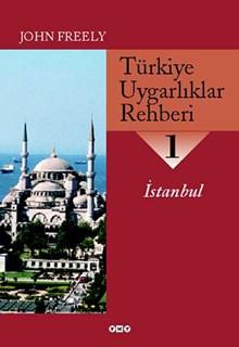 Türkiye Uygarlıklar Rehberi - 1 / İstanbul
