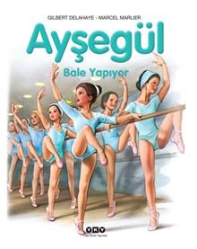 Ayşegül - Bale Yapıyor