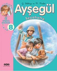 Ayşegül - Seyahatte (5 Ayşegül Macerası - 8)