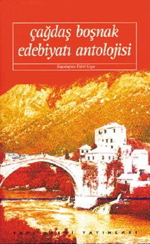 Çağdaş Boşnak Edebiyatı Antolojisi