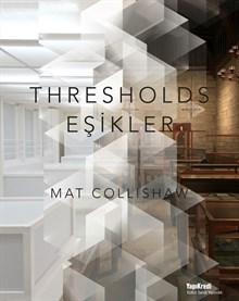 Mat Collishaw - Eşikler / Thresholds