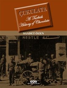 Çukulata - A Turkish History Of Chocolate