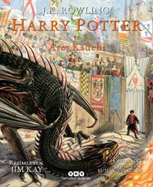 Harry Potter ve Ateş Kadehi - 4 (Resimli Özel Baskı)