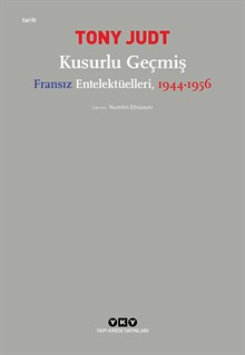 Kusurlu Geçmiş – Fransız Entellektüelleri, 1944-1956