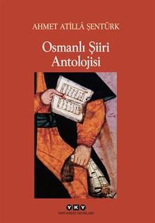 Osmanlı Şiiri Antolojisi