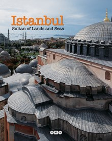 Istanbul, Sultan of Lands and Seas