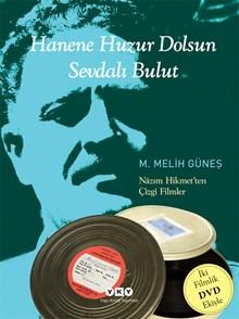 Hanene Huzur Dolsun - Sevdalı Bulut / Nâzım Hikmet'ten çizgi filmler (2 DVD eki)