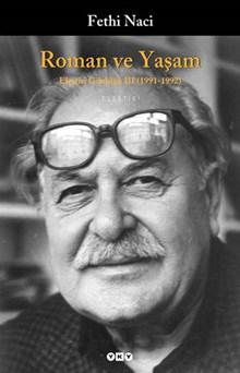 Roman ve Yaşam / Eleştiri Günlüğü III (1991-1992)