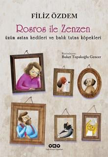 Rosros ile Zenzen - üzüm satan kedileri ve balık tutan köpekleri