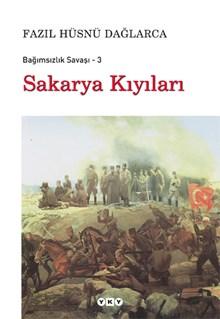 Sakarya Kıyıları - Bağımsızlık Savaşı - 3