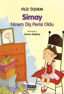 Simay - Ninem Diş Perisi Oldu