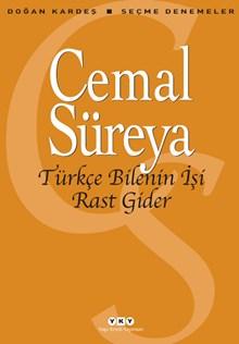 Türkçe Bilenin İşi Rast Gider – Seçme Denemeler