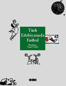 Türk Edebiyatında Futbol