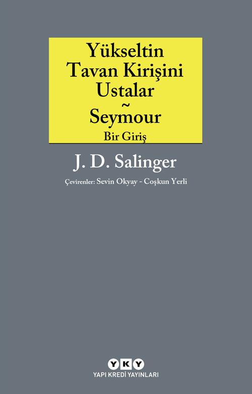 Yükseltin Tavan Kirişini Ustalar - Seymour / Bir giriş