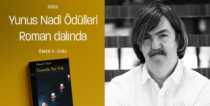 Ömer F. Oyal - Yunus Nadi Roman Ödülü