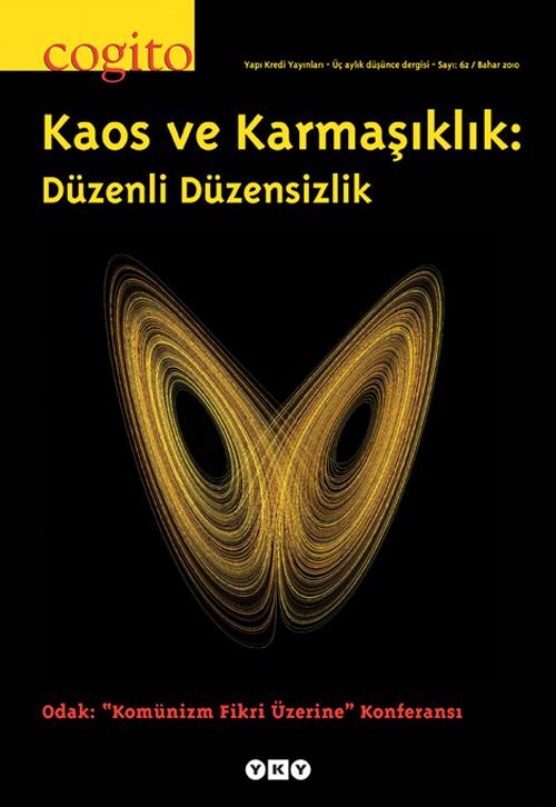 Kaos ve Karmaşıklık: Düzenli Düzensizlik