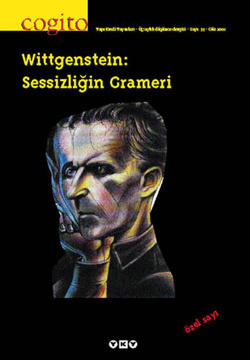 Wittgenstein: Sessizliğin Grameri