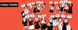 """Kadınların çizgisiyle: """"Kadın Mücadelesi - Özgürlük, Eşitlik ve Kız Kardeşliğin 150 Yılı"""""""