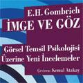 Kasım Ayı Kitabı: İmge ve Göz - Görsel Temsil Psikolojisi Üzerine Yeni İncelemeler