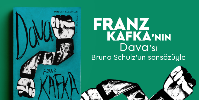 Dava (Bruno Schulz'un Sonsözüyle)